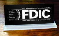 FDIC Slant Base Sign - Each depositor insured to at least $100,000