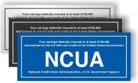 NCUA Self Adhesive Sign - Your savings federally insured to at least $100,000
