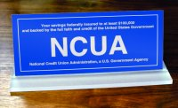 NCUA Slant Base Sign -Your savings federally insured to at least $100,000