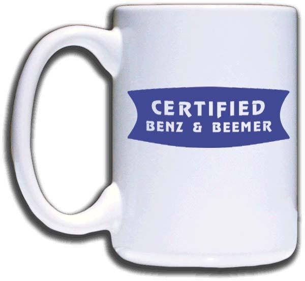 Certified Benz U0026 Beemer Mug Larger Image
